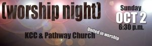 KCC and Pathway Church - joint worship night